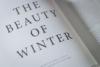 Rucksack Magazine - The Beauty of Winter